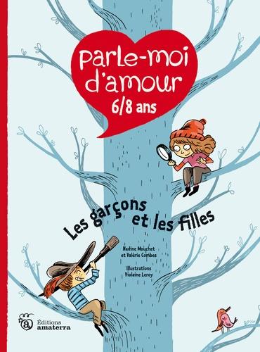 Parle Moi D Amour 6 8 Ans Les Garcons Et Les Filles Grand Format