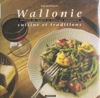 Nadine Nicolas et  Zvonock - Wallonie : cuisine et traditions - Recettes du terroir et histoires gourmandes.