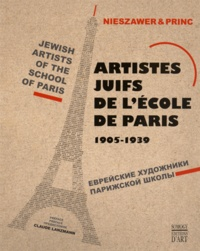 Nadine Nieszawer - Artistes juifs de l'école de Paris 1905-1939.