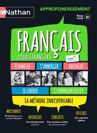 Nadine Nunez et Alfredo Segura - Français pour étrangers approfondissement niveau B1. 1 CD audio MP3