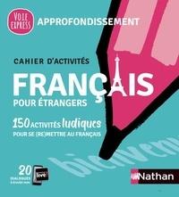 Nadine Nunez et Alfredo Segura - Français pour étrangers - Approfondissement.
