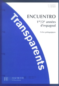 Encuentro 1ère et 2ème années despagnol - Fiches pédagogiques, transparents.pdf
