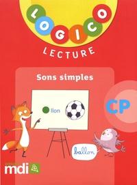 Nadine Philipp et Caroline Hesnard - Lecture CP Logico - Sons simples.