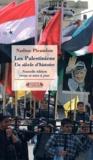 Nadine Picaudou - Les Palestiniens, un siècle d'histoire.