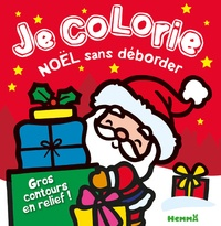 Meilleur livre audio télécharger iphone Je colorie Noël sans déborder  - Père Noël fond rouge RTF ePub in French 9782508038273 par Nadine Piette