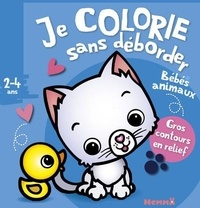 Nadine Piette - Je colorie sans déborder Bébés animaux.