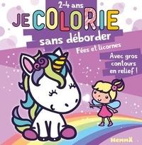 Nadine Piette - Je colorie sans deborder Fées et licornes.