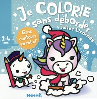 Nadine Piette - Je colorie sans déborder Jolies Licornes.