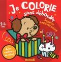 Nadine Piette - Je colorie sans déborder Joyeux anniversaire ! - 2-4 ans.