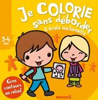 Nadine Piette - Je colorie sans déborder l'école maternelle.