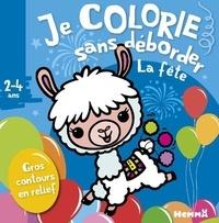 Nadine Piette - Je colorie sans déborder La fête.