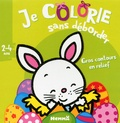 Nadine Piette - Je colorie sans deborder, lapin de Pâques - 2-4 ans.