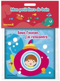 Sous l'océan, j'ai rencontré... - Nadine Piette   Showmesound.org