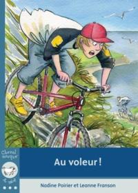 Nadine Poirier et Leanne Franson - Au voleur!.