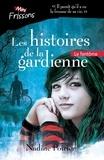 Nadine Poirier - Les histoires de la gardienne  : Le fantôme.
