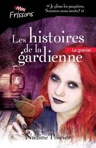 Nadine Poirier - Le grenier.