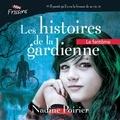 Nadine Poirier et Jonathan Gagnon - Les histoires de la gardienne livre 1. Le fantôme.