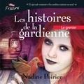 Nadine Poirier et Émilie Lévesque - Les histoires de la gardienne livre 3. Le grenier.