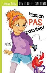 Nadine Poirier et Géraldine Charette - Mission pas possible !  : Mission pas possible! n° 2.