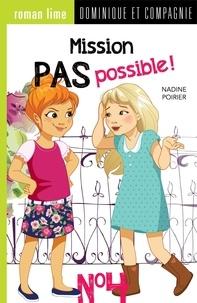 Nadine Poirier et Géraldine Charette - Mission pas possible !  : Mission pas possible! n° 4.