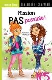 Nadine Poirier et Josée Tellier - Mission pas possible !  : Mission pas possible! n° 5.