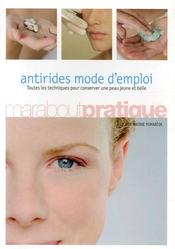Nadine Pomarède - Antirides mode d'emploi.