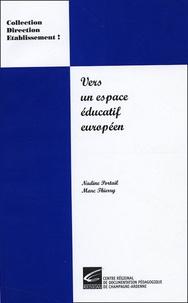Nadine Portail - Vers un espace éducatif européen - Esprit et méthodologie.