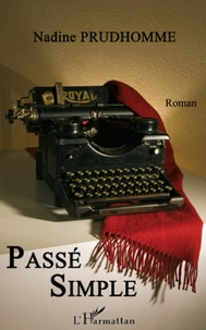 Nadine Prudhomme - Passé simple.