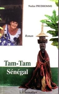 Nadine Prudhomme - Tam-tam Sénégal.