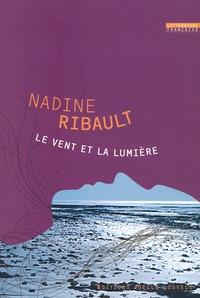 Nadine Ribault - Le vent et la lumière.