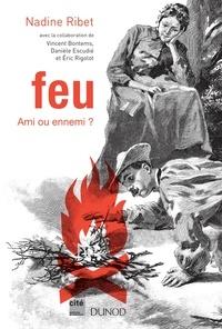 Nadine Ribet et Vincent Bontems - Feu - Ami ou ennemi ?.