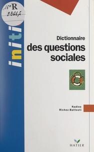 Nadine Richez-Battesti - Dictionnaire des questions sociales.