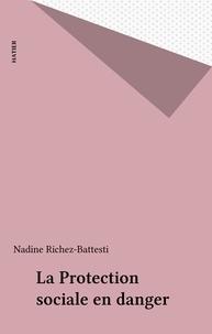 Nadine Richez-Battesti - La protection sociale en danger.