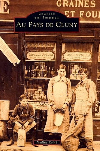 Nadine Roine - Au pays de Cluny - Au pays de Cluny.