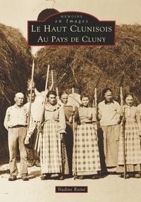 Nadine Roine - Le haut Clunisois - Au pays de Cluny.