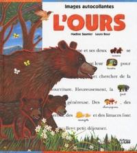Nadine Saunier et Laura Bour - L'ours.