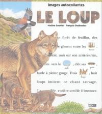 Nadine Saunier et François Desbordes - Le loup.