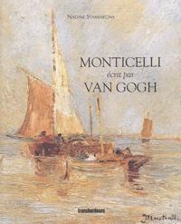 Nadine Stammegna - Monticelli écrit par Van Gogh.
