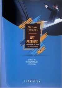 Net profiling : appréhender les profils des cybercriminels.pdf