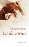 Nadine Trintignant - La dormeuse.