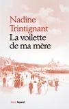 Nadine Trintignant - La voilette de ma mère.