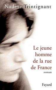 Nadine Trintignant - Le Jeune homme de la rue de France.