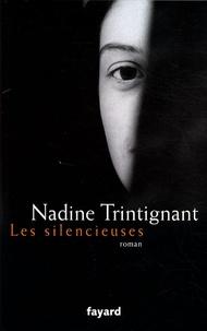 Nadine Trintignant - Les silencieuses.