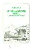 Nadine Vivier - Le Briançonnais rural au XVIIIe et XIXe siècles.