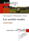 Nadine Vivier et Francis Démier - Les sociétés rurales (1830-1930).
