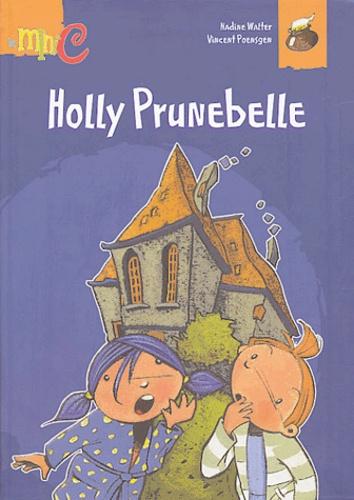 Nadine Walter - Holly Prunebelle.