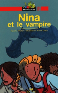 Nadine Walter - Nina et le vampire.