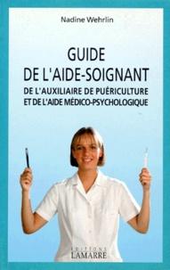 Guide de laide-soignant, de lauxiliaire de puériculture et de laide médico-psychologique.pdf