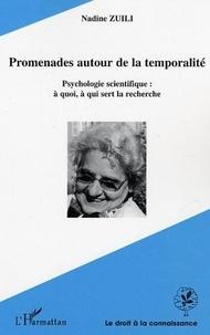 Nadine Zuili - Promenades autour de la temporalité - Psychologie scientifique : à quoi, à qui sert la recherche.