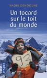 Nadir Dendoune - Un tocard sur le toit du monde.